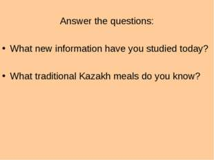 Answer the questions: What new information have you studied today? What trad
