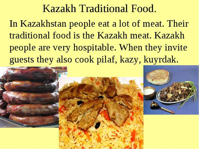 Kazakh Traditional Food. In Kazakhstan people eat a lot of meat. Their tradit...