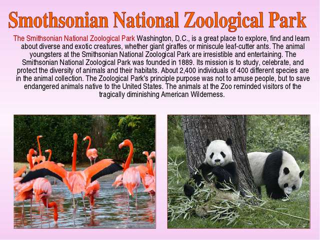 The Smithsonian National Zoological Park Washington, D.C., is a great place...