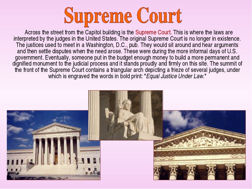 Across the street from the Capitol building is the Supreme Court. This is wh...