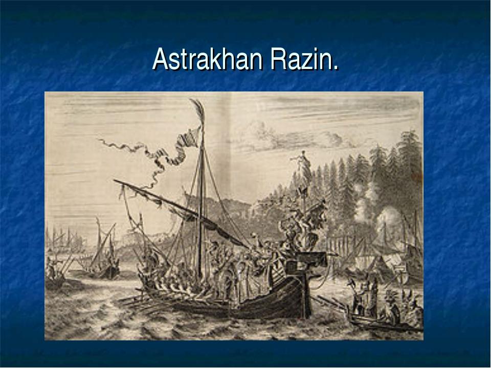 Astrakhan Razin.