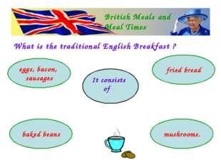 What is the traditional English Breakfast ? British Meals and Meal Times eggs