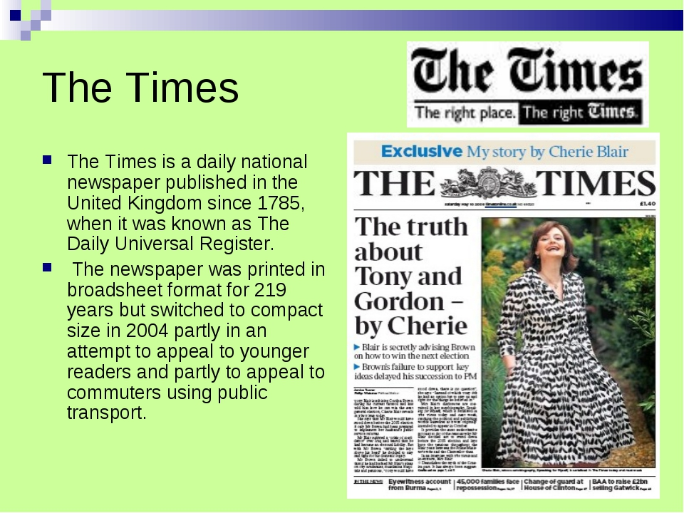 The Times The Times is a daily national newspaper published in the United Kin...