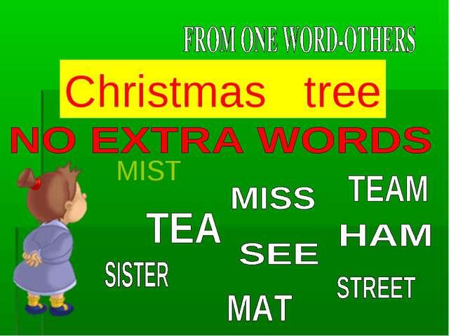 Сhristmas tree MIST