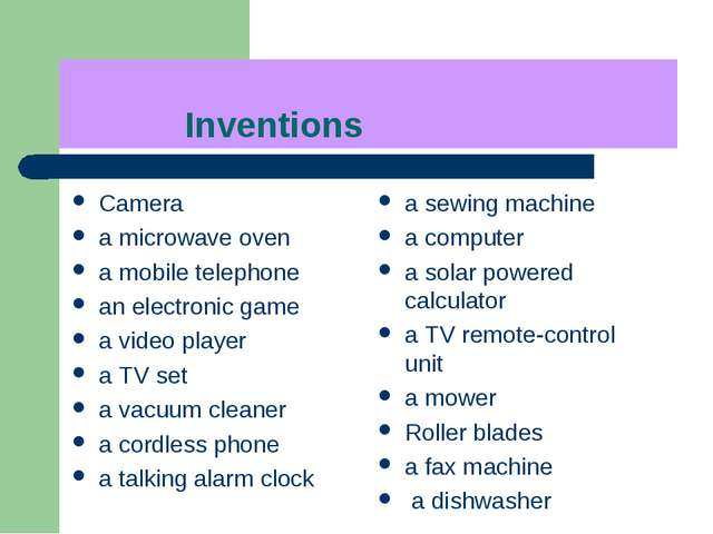 Inventions Camera а microwave oven а mobile telephone аn electronic game а v...