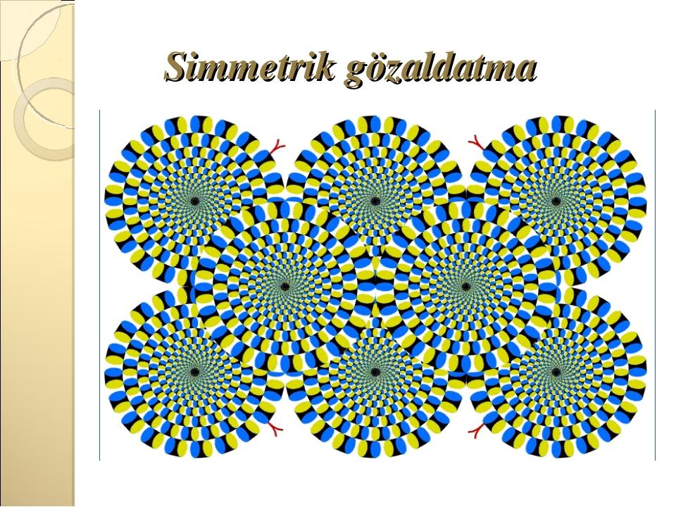 Simmetrik gözaldatma