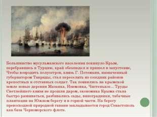 Большинство мусульманского населения покинуло Крым, перебравшись в Турцию, кр