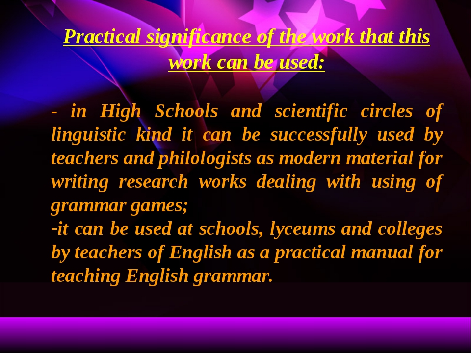 Practical significance of the work that this work can be used: - in High Scho...