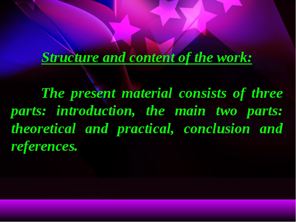 Structure and content of the work: The present material consists of three pa...