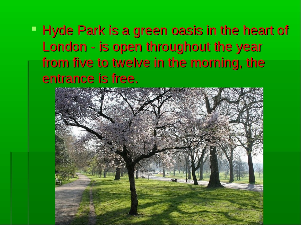 Hyde Park is a green oasis in the heart of London - is open throughout the ye...