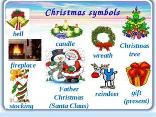 Christmas symbols wreath reindeer bell stocking fireplace Father Christmas (S
