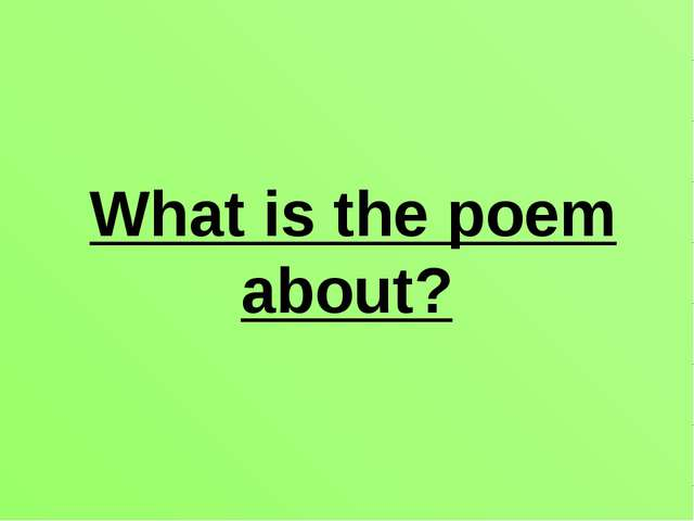 What is the poem about?