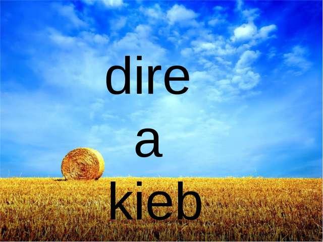 dire a kieb