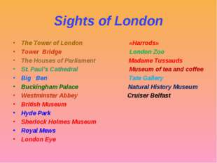 Sights of London The Tower of London «Harrods» Tower Bridge London Zoo The Ho