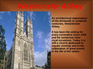 Westminster Abbey An architectural masterpiece of the thirteenth to sixteenth