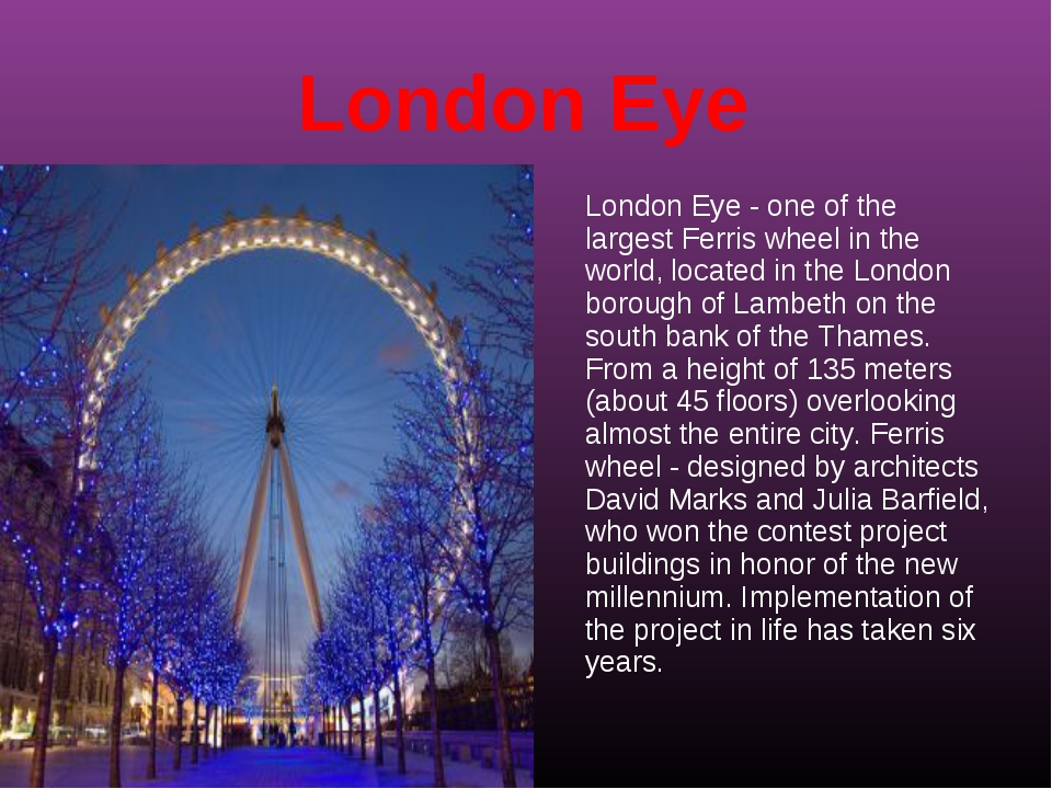London Eye London Eye - one of the largest Ferris wheel in the world, located...