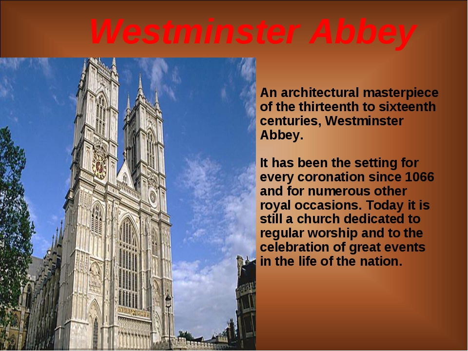 Westminster Abbey An architectural masterpiece of the thirteenth to sixteenth...
