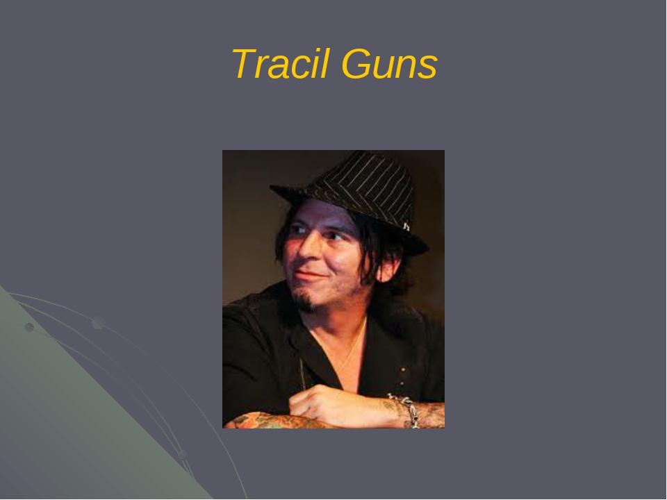 Tracil Guns
