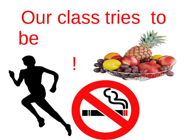 Our class tries to be healthy!