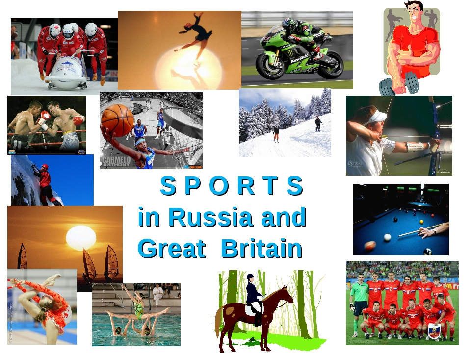 S P O R T S in Russia and Great Britain