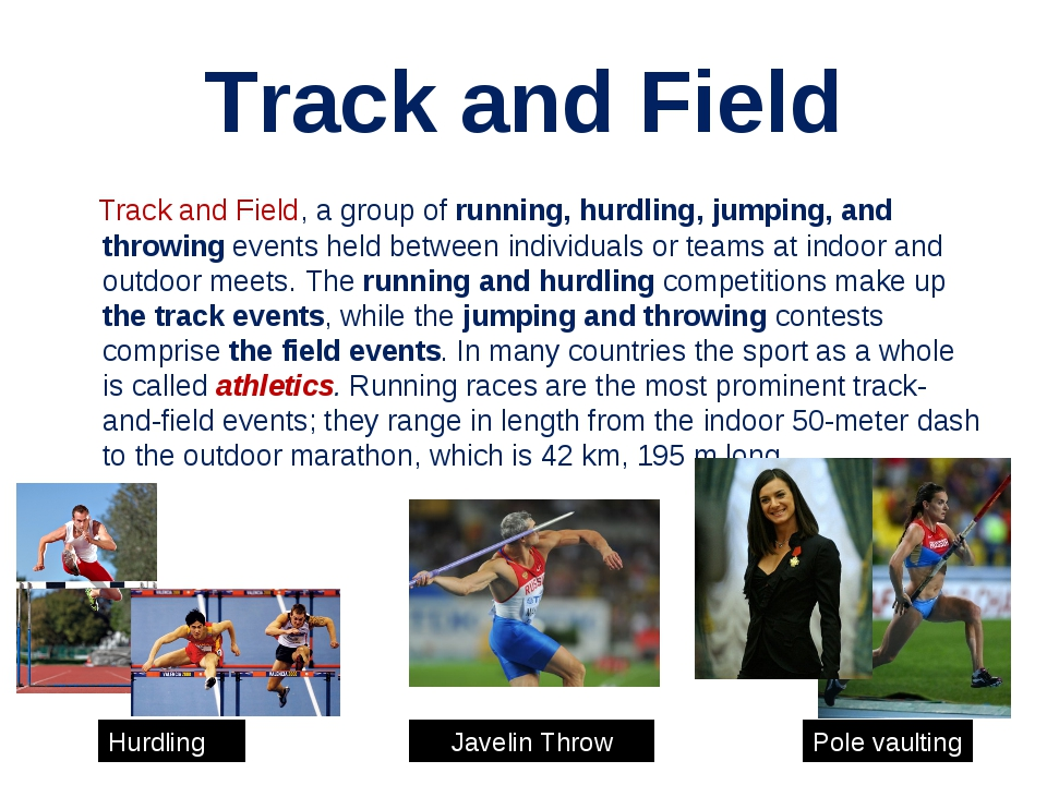Track and Field Track and Field, a group of running, hurdling, jumping, and t...