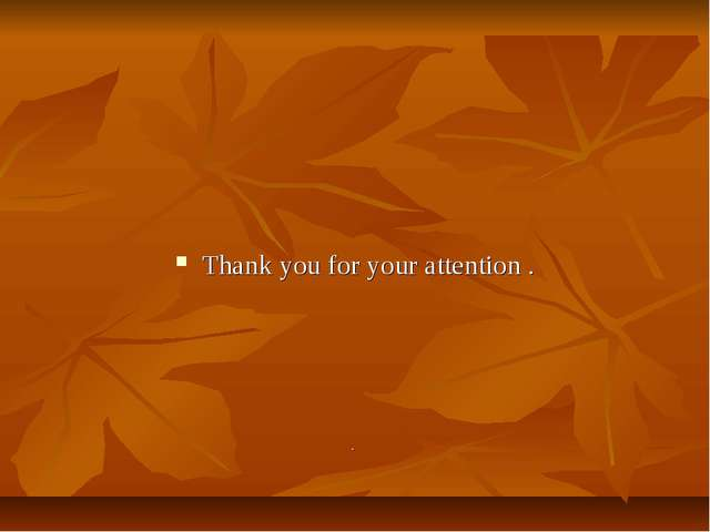 Thank you for your attention . .