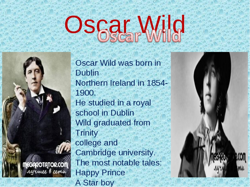 Oscar Wild Oscar Wild was born in Dublin Northern Ireland in 1854-1900. He st...
