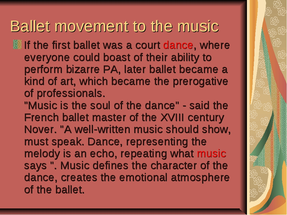 Ballet movement to the music If the first ballet was a court dance, where eve...
