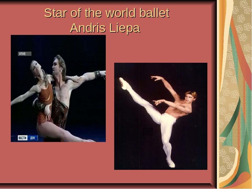 Star of the world ballet Andris Liepa