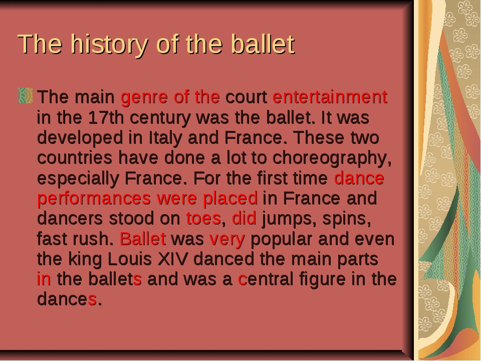 The history of the ballet The main genre of the court entertainment in the 17...