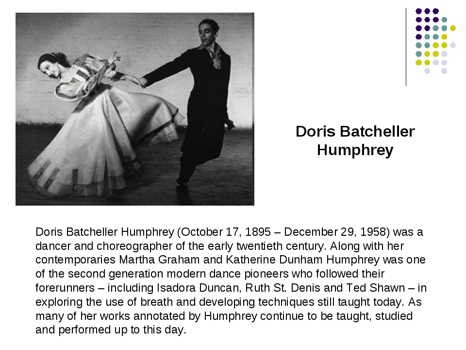 Doris Batcheller Humphrey (October 17, 1895 – December 29, 1958) was a dancer...