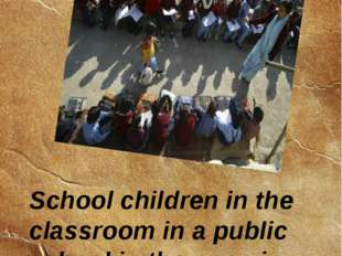 School children in the classroom in a public school in the open in Jammu. 14