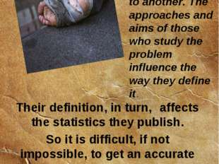 18 Definitions of homelessness vary from one part of the world to another. Th
