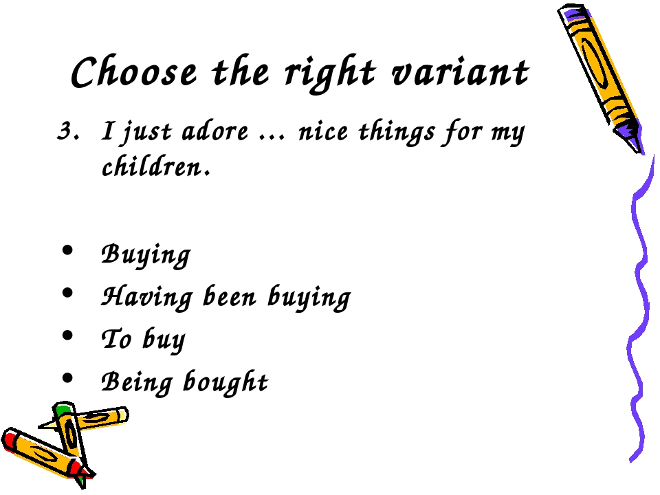 Choose the right variant I just adore … nice things for my children. Buying H...