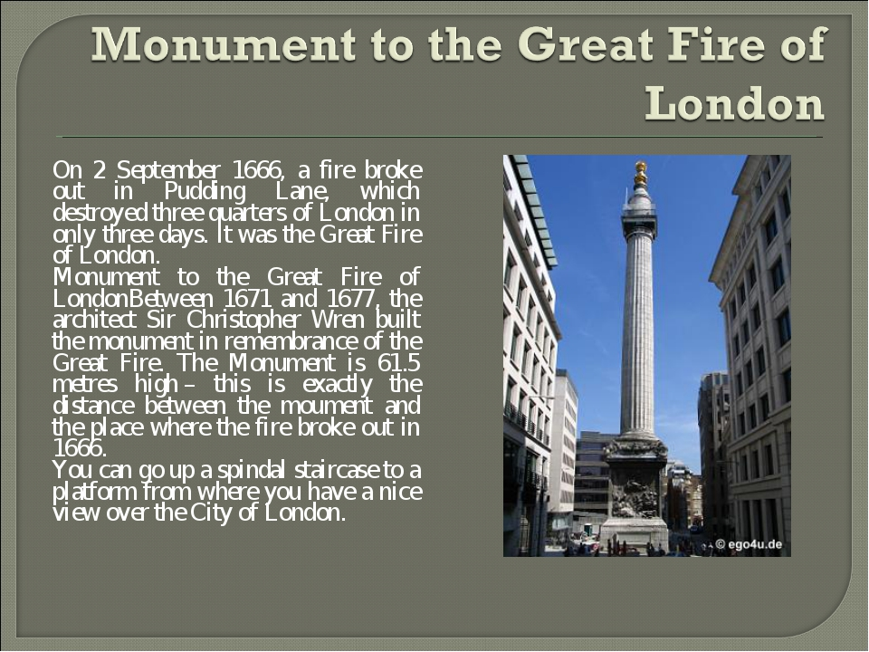 On 2 September 1666, a fire broke out in Pudding Lane, which destroyed three...