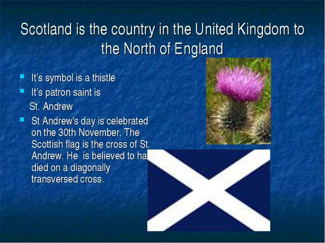 Scotland is the country in the United Kingdom to the North of England It's sy...
