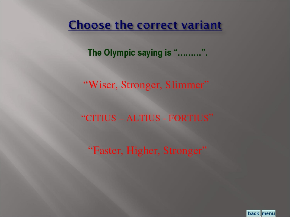 """Wiser, Stronger, Slimmer"" ""CITIUS – ALTIUS - FORTIUS"" ""Faster, Higher, Stron..."
