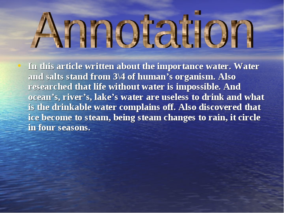 In this article written about the importance water. Water and salts stand fro...