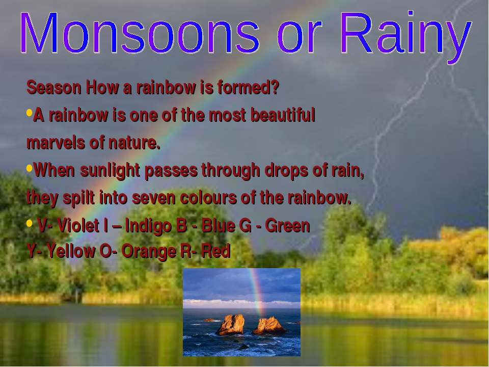 Season How a rainbow is formed? A rainbow is one of the most beautiful marvel...