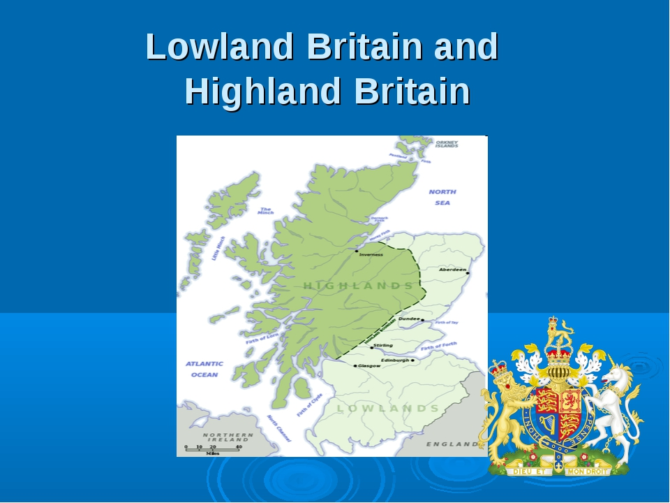 Lowland Britain and Highland Britain