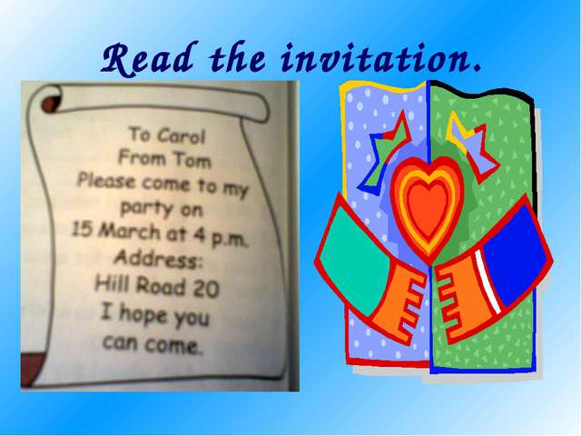 Read the invitation.