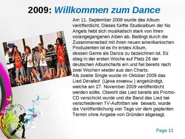 2009:Willkommen zum Dance Am 11. September 2009 wurde das Album veröffentlic...