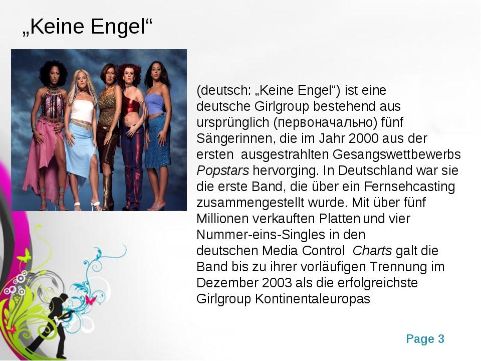 """""""Keine Engel"""" (deutsch: """"Keine Engel"""") ist eine deutscheGirlgroup bestehend..."""