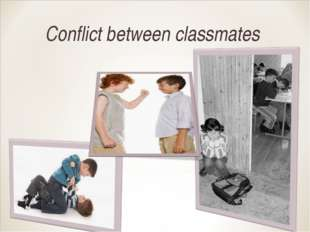 Conflict between classmates