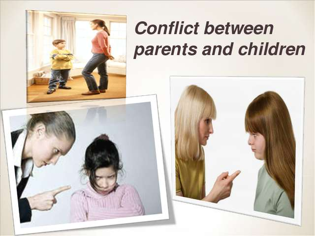 Conflict between parents and children