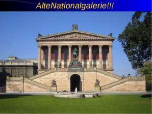 AlteNationalgalerie!!!