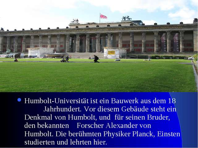 Humbolt-Universität ist ein Bauwerk aus dem 18 Jahrhundert. Vor diesem Gebäud...