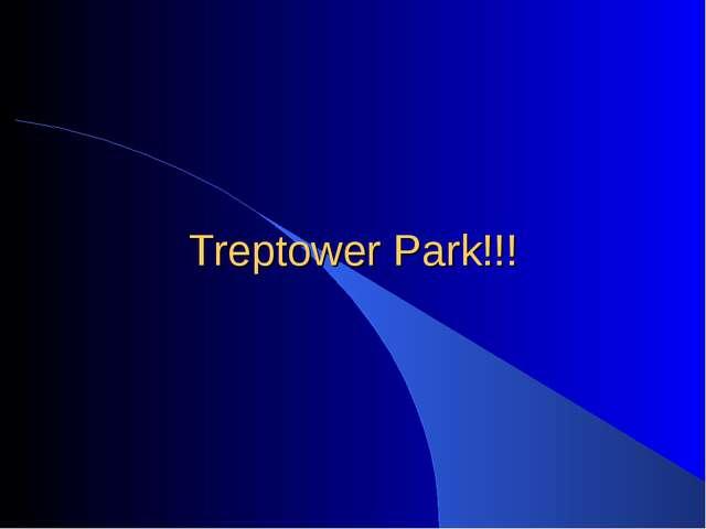 Treptower Park!!!