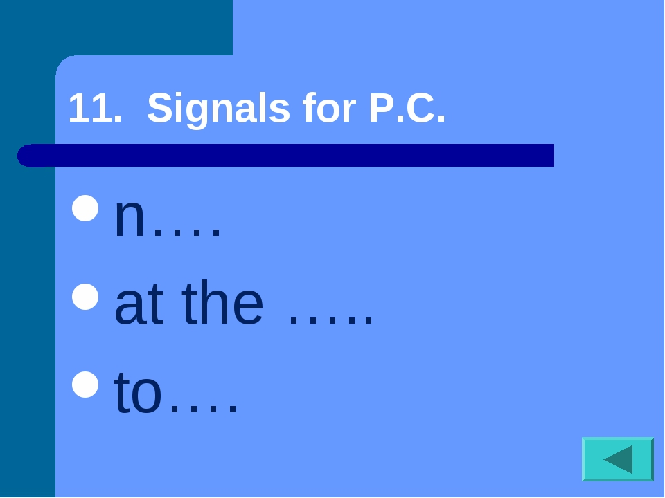 11. Signals for P.C. n…. at the ….. to….