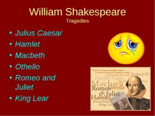 William Shakespeare Tragedies Julius Caesar Hamlet Macbeth Othello Romeo and
